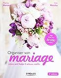 Organiser son mariage: Astuces petit budget. Adresses inédites.