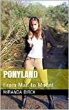 Ponyland: From Man to Mount (Gynocracy World Book 2) (English Edition)