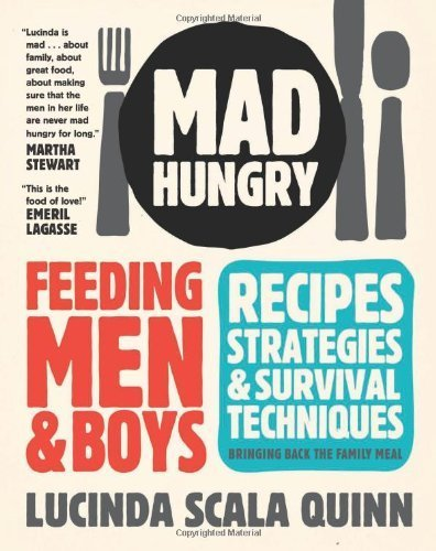 mad-hungry-feeding-men-and-boys-by-scala-quinn-lucinda-2009-hardcover