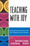 Teaching with Joy: Educational Practices for the Twenty-First Century (English Edition)