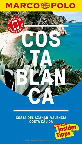 MARCO POLO Reiseführer Costa Blanca, Costa del Azahar, Valencia Costa Cálida: Reisen mit Insider-Tipps. Inklusive kostenloser Touren-App & Update-Service