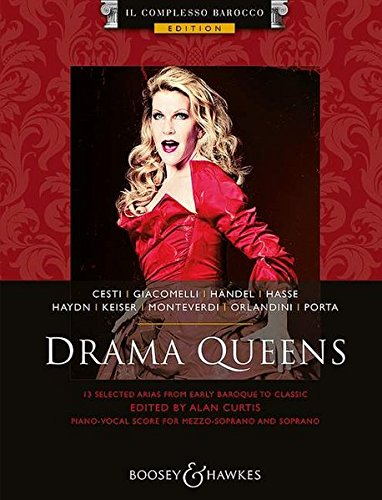 Drama Queens: 13 selected arias from early baroque to classic. Mezzo-Sopran und Klavier. (Il Complesso Barocco Edition)