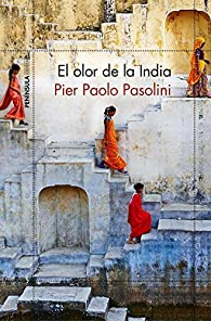 El olor de la India par  Pier Paolo Pasolini