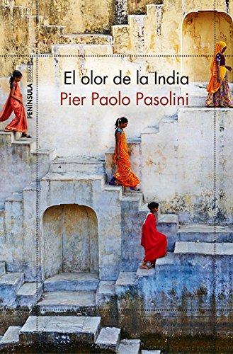 El olor de la India (ODISEAS) por Pier Paolo Pasolini