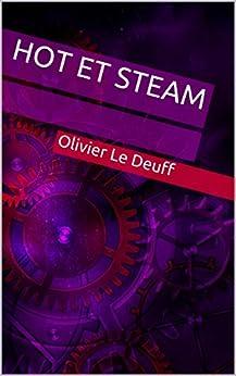 Hot et Steam par [Le Deuff, Olivier]