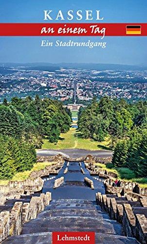 Kassel an einem Tag: Ein Stadtrundgang
