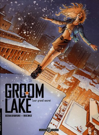 Groom Lake, Tome 2 : Leur grand secret