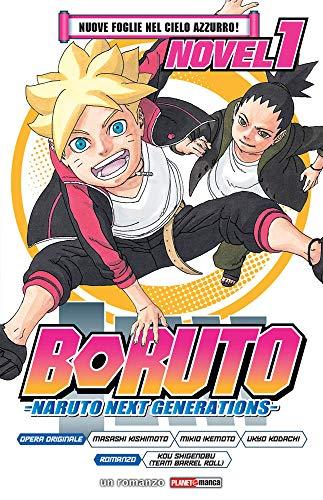 Nuove foglie nel cielo azzurro! Boruto. Naruto next generations: 1