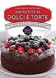 1000 ricette di dolci e torte