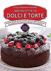 Idea Regalo - 1000 ricette di dolci e torte