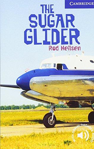 CER5: The Sugar Glider Level 5 (Cambridge English Readers)