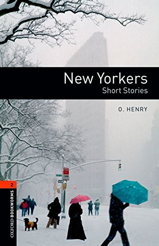 Oxford Bookworms Library 2: New Yorker-Stories Digital Pack (3rd Edition)