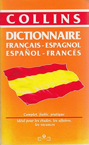 Dictionnaire Collins français-espagnol, espagnol-français