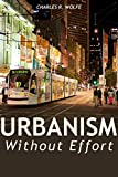 Best Efforts - Urbanism Without Effort: Reconnecting with First Principles of Review