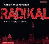 Radikal: Gekürzte  Lesung (5 CDs) - Yassin Musharbash