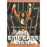 The Eric Carr Story - Inside The Tale Of The Fox [2000] [DVD] by Jack Edward Sawyers