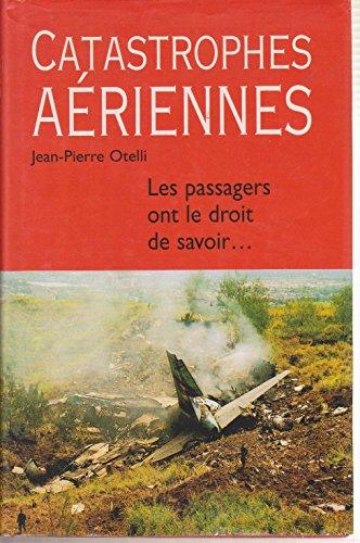 Catastrophes aériennes : Les passagers ont le droit de savoir