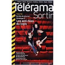 TELERAMA SORTIR [No 2962] du 18/10/2006 - THEATRE - ARRETE DE PLEURER - PENELOPE 2 - LES ANTI-FEES DU LOGIS - FRANCOIS ROLLIN - LE FOLK-ROCK DECHIRANT DE SPARKLEHORSE - LES ARTISANS D'ART OUVRENT LEURS PORTES - RESFEST - LE GARDIEN - HAROLD PINTER - ROBERT HIRSCH - SAMUEL LABARTHE ET CYRILLE THOUVENIN - CINEMA - THE QUEEN - BAMAKO - EXPOS - TITIEN - LLE POUVOIR EN FACE - CHARLES QUINT - PHILIPPE MAYAUX - HORS D'OEUVRE