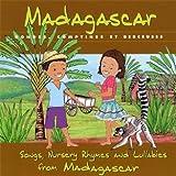 Madagascar : Rondes, Comptines Et Berceuses