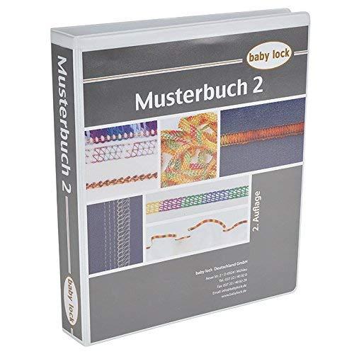 BabyLock 3. Musterbuch - eine unentbehrliche Fibel für jeden Babylock Besitzer!