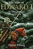 The Wars of Edward I (I): The Leopard: Volume 1