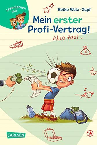 Mein erster Profi-Vertrag! Also fast …: Antons Fußball-Tagebuch – ein Comic-Roman zum Lesenlernen (Lesenlernen mit Spaß + Anton, Band 5)