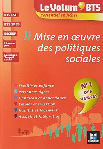 Le Volum' BTS - Mise en oeuvre des politiques sociales - 4e édition - Révision par Marie-Christine Parriat-Sivré
