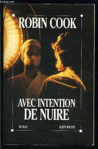 Avec intention de nuire
