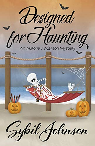 Designed For Haunting (An Aurora Anderson Mystery, Band ()