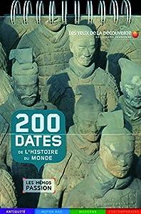 """Afficher """"200 dates de l'histoire du monde"""""""