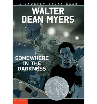 [(Somewhere in the Darkness )] [Author: Walter Dean Myers] [Oct-2003]
