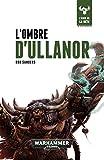 L'Ombre D'Ullanor (The Beast Arises t. 11)