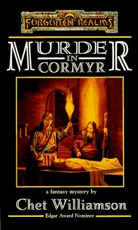 Murder in Cormyr (Forgotten Realms S.: Fantasy Mystery) by Chet Williamson (1996-03-28)