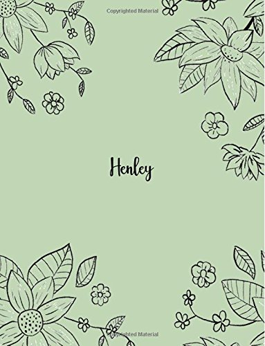 Henley: 110 Ruled Pages 55 Sheets 8.5x11 Inches Pencil draw flower Green Design for Notebook / Journal / Composition with Lettering Name, Henley Henley Flowers