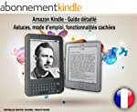 Kindle - Guide d�taill�. Astuces, mod...