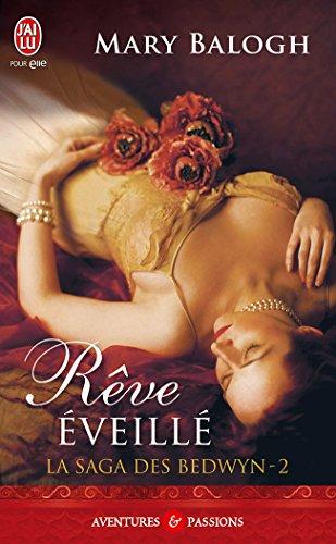 La saga des Bedwyn (Tome 2) - Rêve éveillé (French Edition)