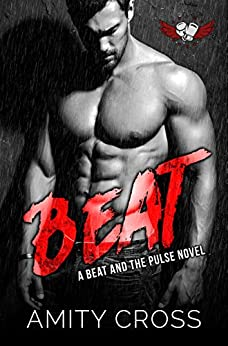 Beat: #1 The Beat and The Pulse by [Cross, Amity]