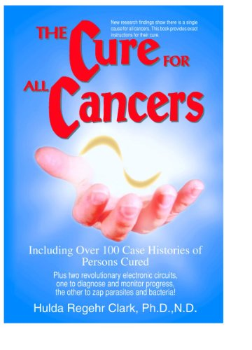 The Cure For All Cancers by [Clark, Dr. Hulda Regehr]