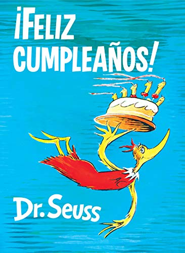 (Happy Birthday to You! Spanish Edition) (Classic Seuss) ()