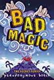Bad Magic (Bad Books)