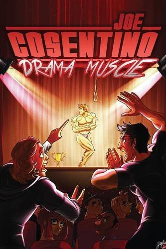 Drama Muscle: A Nicky and Noah Mystery by Joe Cosentino (2016-01-02)
