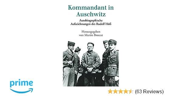 Kommandant In Auschwitz Autobiographische Aufzeichnungen