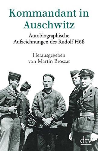 Kommandant in Auschwitz: Autobiographische Aufzeichnungen des Rudolf Höß - Taschenbuch-häftlinge