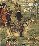 L'empire des roses : Chefs d'oeuvres de l'art persan du XIXe siècle