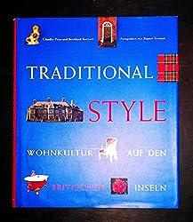 Traditional Style. Wohnkultur auf den Britischen Inseln.