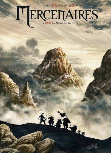 Mercenaires Tome 01 : La Meute du Griffon