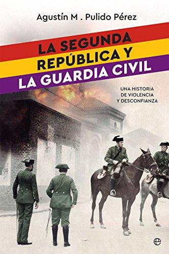 La segunda república y la guardia civil (Historia del siglo XX)