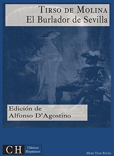 El Burlador de Sevilla y Convidado de piedra (Clásicos Hispánicos nº 85)