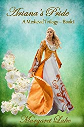 Ariana's Pride (A Medieval Trilogy Book 1)