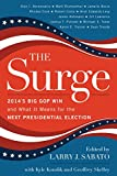 The Surge: 2014s Big GOP Win and What It Means for the Next Presidential Election (English Edition)
